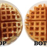 Be Sure to Flip Your Waffles